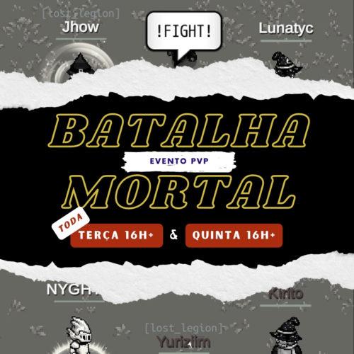 Batalha Mortal – Evento de Hoje